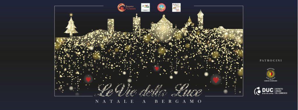 le vie della luce - natale 2017 Bergamo